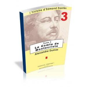 Le Comte de Monte Cristo - tome 3