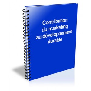 Contribution du marketing au développement durable