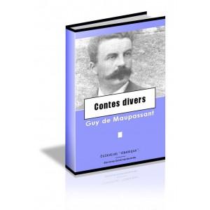 Contes divers - Guy de Maupassant