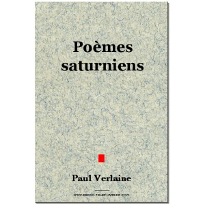 Poèmes saturniens - Verlaine