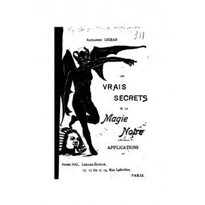 Les vrais secrets de la magie noire - Alexandre Legran