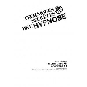 Techniques secrètes de l'hypnose - Tome 3