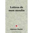 Lettres de mon moulin - Alphonse Daudet