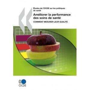 Améliorer la performance des soins - OCDE