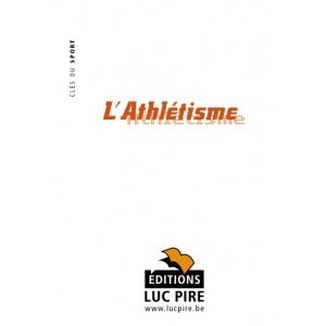 L'athlètisme - Luc Pire