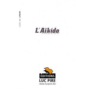 L'aïkido- Luc Pire