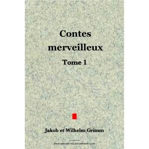 Contes merveilleux Tome 1 - Grimm