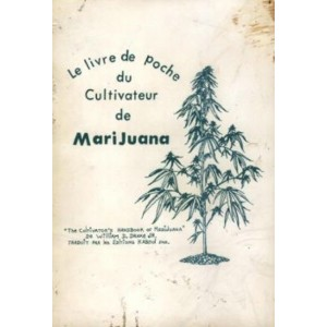 le livre de poche du cultivateur de marijuana les meilleurs ebooks en fran ais t l charger. Black Bedroom Furniture Sets. Home Design Ideas