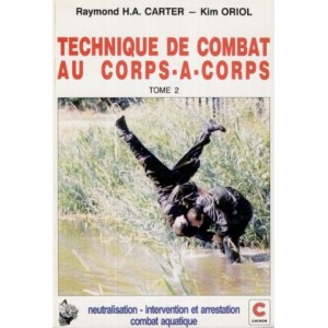 Techniques de combat au corps à corps - Tome 2