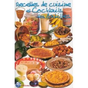 Cuisine et cocktails antillais vol 2