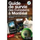 Guide de survie a Montréal