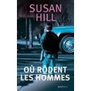 O&ugrave; rodent les hommes-Susan Hill