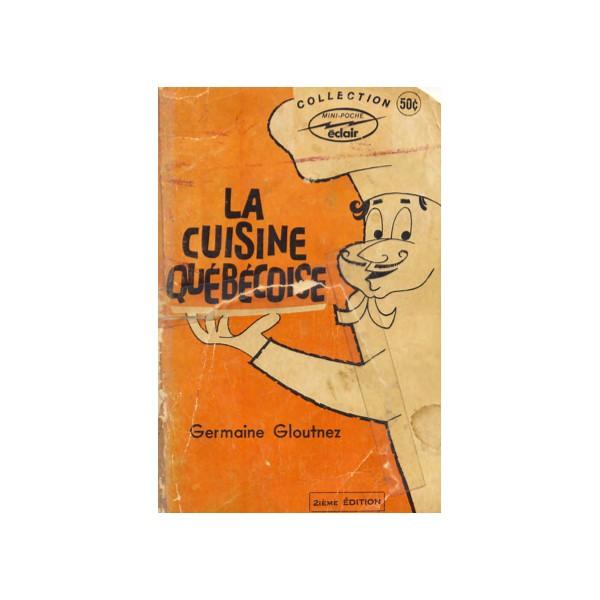 La cuisine qu becoise les meilleurs ebooks en fran ais for Cuisine quebecoise