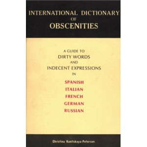Obscénités. Dictionnaire international