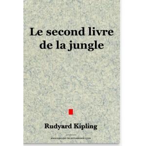 Le second livre de la jungle - Kipling