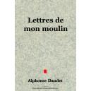 Lettres de mon moulin - Alphonse Daudet